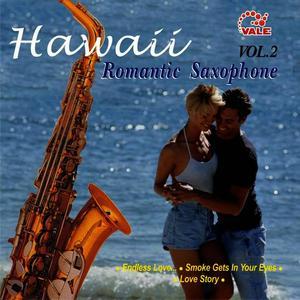 Hawaii Romantic Saxophone, Vol. 2