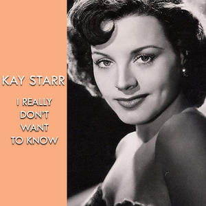 I Really Don't Want to Know (1957)