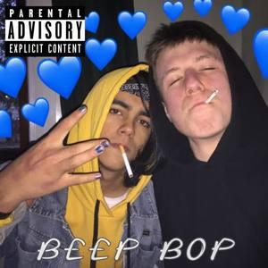 BEEP BOP (Explicit)