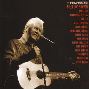 A Tribute to Billy Joe Shaver - Live