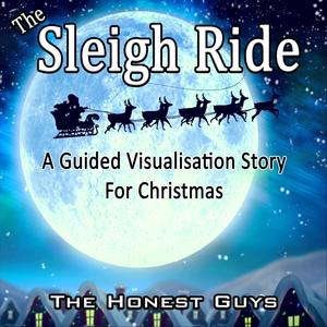 Sleigh Ride. Guided Visualisation Story for Christmas (Sleep Story)