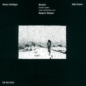 Holliger: Beiseit / Alb-Chehr