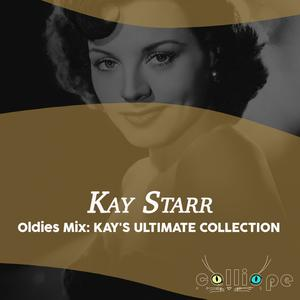 Oldies Mix: Kay's Ultimate Collection