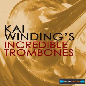 Kai Winding's Incredible Trombones