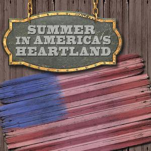 Summer in America's Heartland