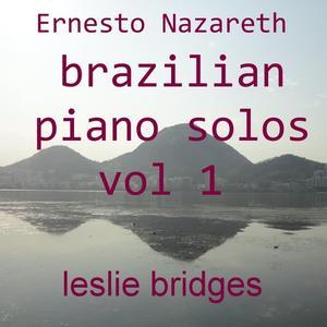 Brazilian Piano Solos, Vol. 1