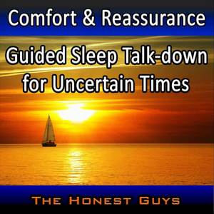 Comfort & Reassurance: Guided Sleep Talkdown for Uncertain Times