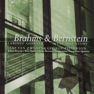 Brahms / Bernstein: Clarinet Quintet and West Side Story