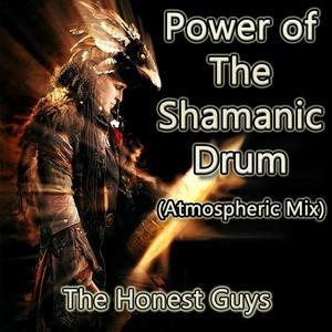 Power of the Shamanic Drum (Atmospheric Mix)