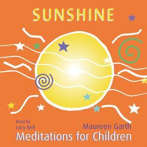 Sunshine - Meditations For Children