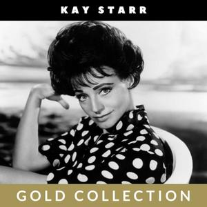 Kay Starr - Gold Collection