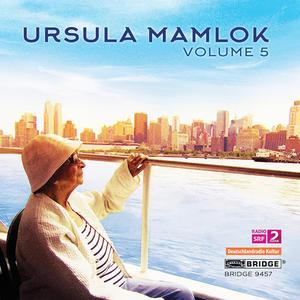 Music of Ursula Mamlok, Vol. 5
