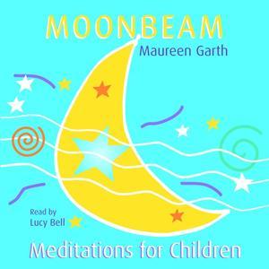 Moonbeam – Meditations for Children
