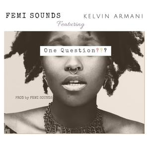 One Question (feat. Kelvin Armani) [Live from Malaysia, Nigeria] (Explicit)