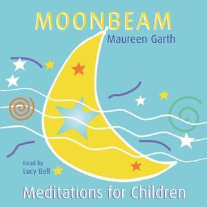 Moonbeam - Meditations For Children