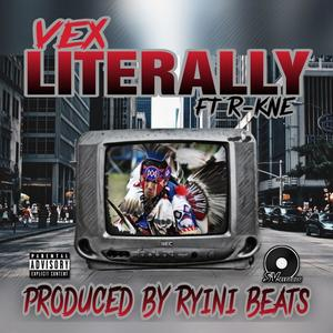 Literally (feat. R-KNE)