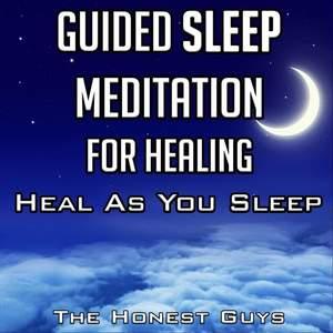 Guided Sleep Meditation for Healing, Heal as You Sleep