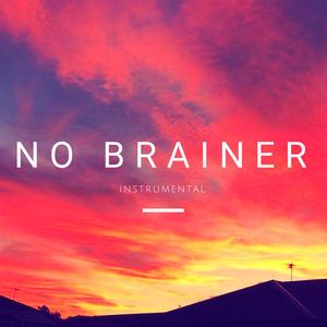 No Brainer (Instrumental Remix)