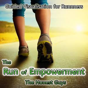 Guided Visualisation for Runners: The Run of Empowerment