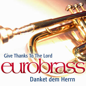 Danket Dem Herrn/Give Thanks to the Lord