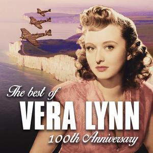 The Best of Vera Lynn: 100th Anniversary