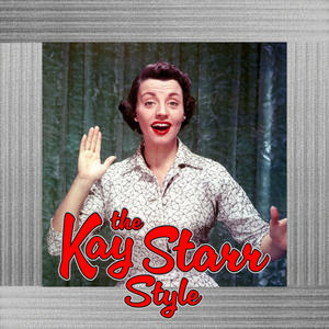 The Kay Starr Style