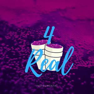 4 Real (Instrumental Karaoke)
