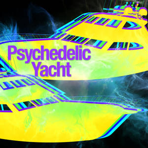 Psychedelic Yacht