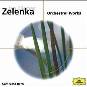 Jan Dismas Zelenka: Orchestral Works