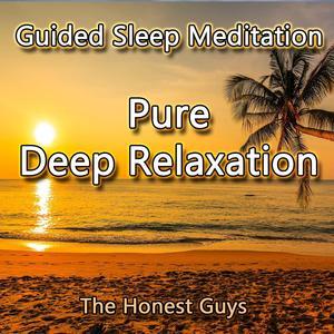Guided Sleep Meditation. Pure Deep Relaxation