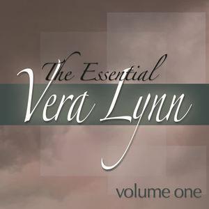 The Essential Vera Lynn, Vol. 1 (Digitally Remastered)