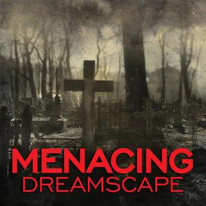 Menacing Dreamscape