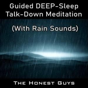 Guided Deep-Sleep Talk-Down Meditation (With Rain Sounds)