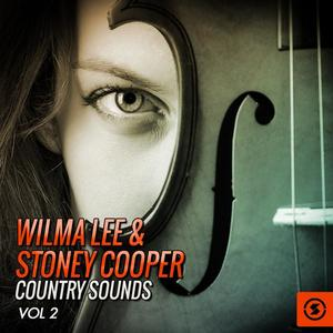 Wilma Lee & Stoney Cooper Country Sounds, Vol. 2