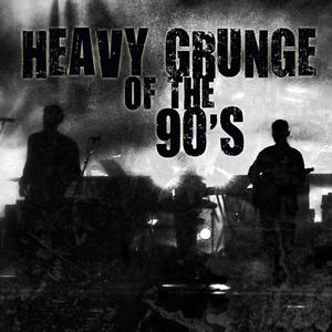 Heavy Grunge of the 90's