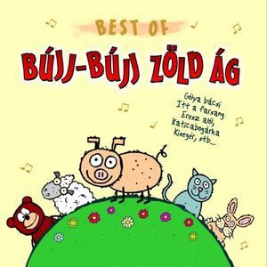 Best Of Bújj-Bújj Zöld Ág