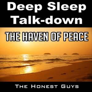 The Haven of Peace (Deep Sleep Talk-Down)